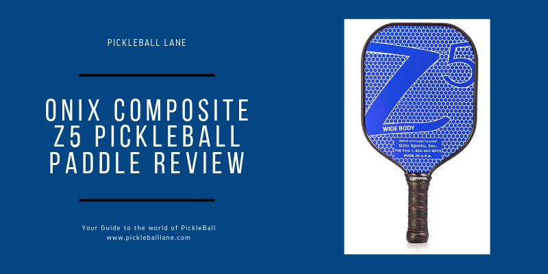 Onix Composite Z5 Pickleball Paddle Review 2