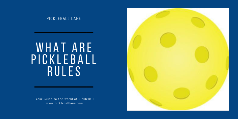 What are pickleball rules