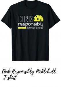 Dink Pickleball t-shirt